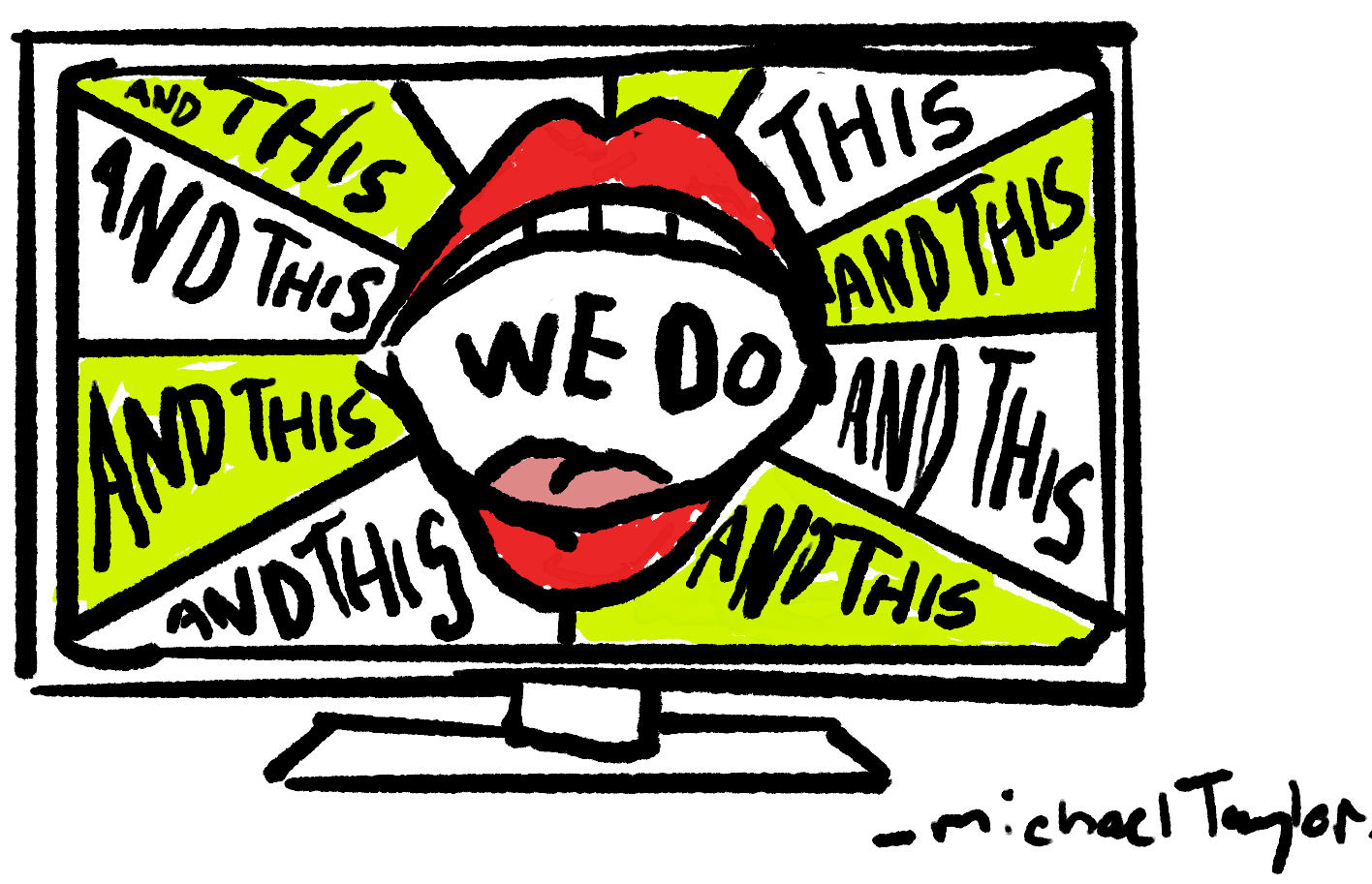 """illustration words """"we do this and this and this"""""""